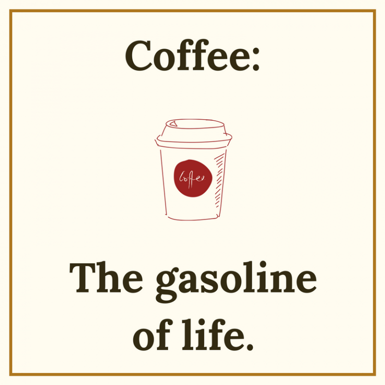 Coffee Quotes Coffee gasoline